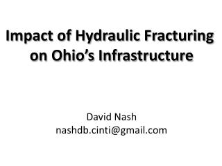 Impact of Hydraulic Fracturing  on Ohio's Infrastructure