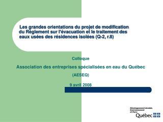 Colloque Association des entreprises spécialisées en eau du Québec  (AESEQ) 9 avril 2008