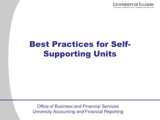 Best Practices for Self-Supporting Units