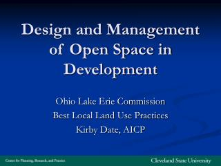 Design and Management of Open Space in Development