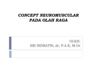 CONCEPT NEUROMUSCULAR PADA OLAH RAGA