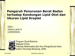 Pengaruh Penurunan Berat Badan terhadap Kandungan Lipid Otot dan Ukuran Lipid Droplet
