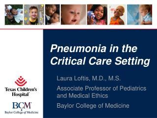 Pneumonia in the Critical Care Setting