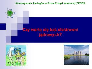Czym jest energia jądrowa?
