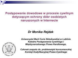 Dr Monika Rejdak