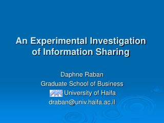 An Experimental Investigation of Information Sharing