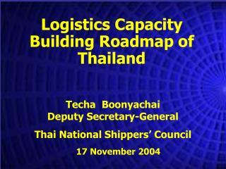 Logistics Capacity Building Roadmap of Thailand