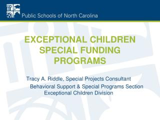 EXCEPTIONAL CHILDREN SPECIAL FUNDING PROGRAMS