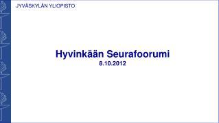 Hyvinkään Seurafoorumi 8 .10.2012