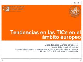 Tendencias en las TICs en el ámbito europeo