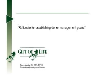 """Rationale for establishing donor management goals."""