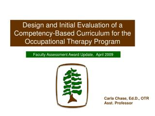 Design and Initial Evaluation of a  Competency-Based Curriculum for the
