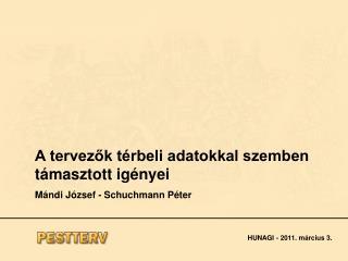 A tervezők térbeli adatokkal szemben támasztott igényei Mándi József - Schuchmann Péter