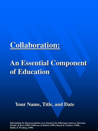 Collaboration: An Essential Component of Education