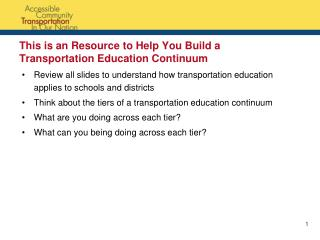 This is an Resource to Help You Build a Transportation Education Continuum