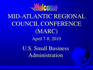 MID-ATLANTIC REGIONAL COUNCIL CONFERENCE (MARC)  April 7-8, 2010
