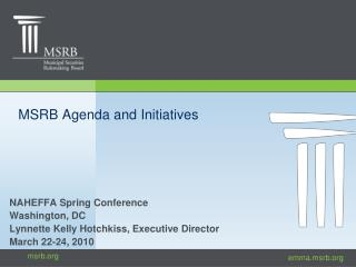 MSRB Agenda and Initiatives