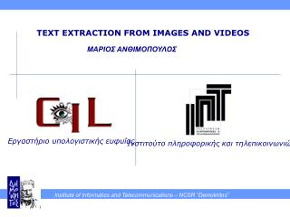 TEXT EXTRACTION FROM IMAGES AND VIDEOS