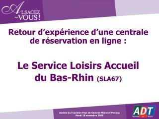 Retour d'expérience d'une centrale de réservation en ligne : Le Service Loisirs Accueil