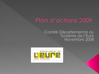 Plan d'actions  2009
