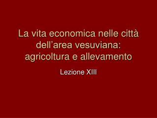 La vita economica nelle città dell'area vesuviana: agricoltura e allevamento