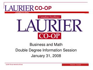 Business and Math  Double Degree Information Session January 31, 2008