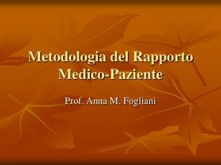 Metodologia del Rapporto Medico-Paziente