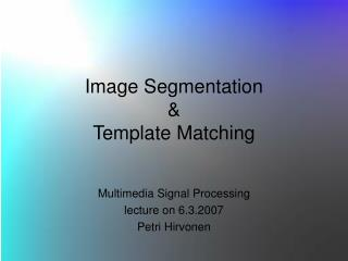 Image Segmentation & Template Matching