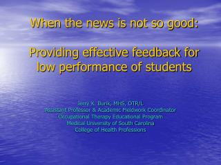 When the news is not so good: Providing effective feedback for low performance of students