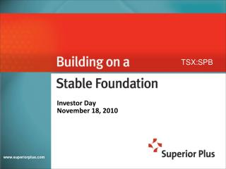 Investor Day November 18, 2010