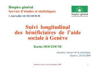 Hospice g n ral Service d  tudes et statistiques  3, Ami Lullin