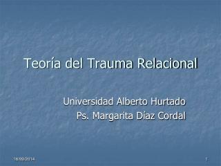 Teoría del Trauma Relacional