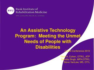 An Assistive Technology Program:  Meeting the Unmet Needs of People with Disabilities