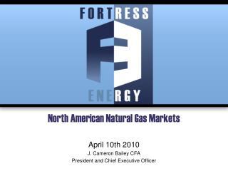 North American Natural Gas Markets