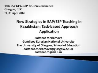 New Strategies in EAP/ESP Teaching in Kazakhstan: Task-based Approach  Application