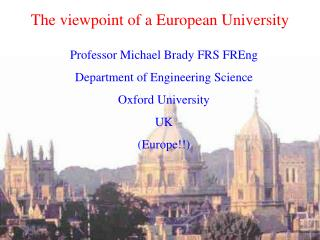The viewpoint of a European University