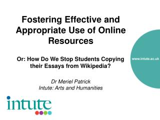 Fostering Effective and Appropriate Use of Online Resources