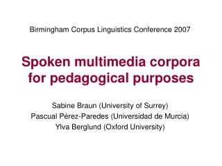 Spoken multimedia corpora for pedagogical purposes