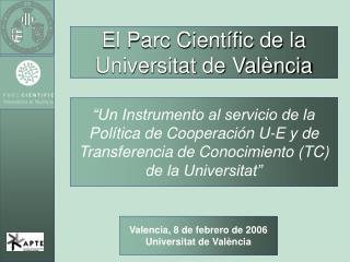 El Parc Científic de la Universitat de València