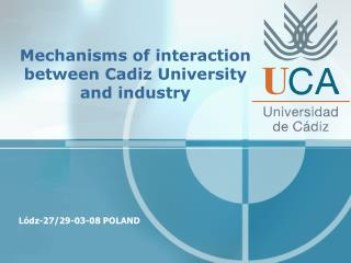 Mechanisms of interaction between Cadiz University and industry