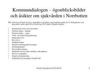 Kommundialogen – ögonblicksbilder och åsikter om sjukvården i Norrbotten
