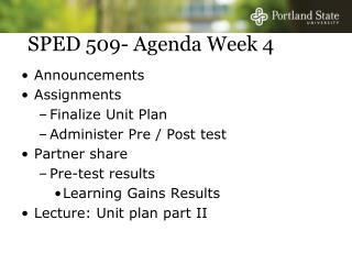 SPED 509- Agenda Week 4