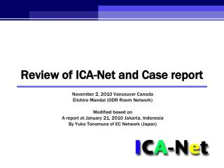 Review of ICA-Net and Case report