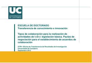 ESCUELA DE DOCTORADO Transferencia de conocimiento e innovación