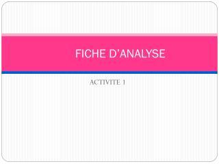 FICHE D'ANALYSE