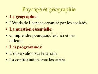 Paysage et géographie