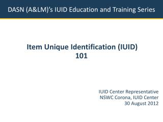 DASN (A&LM)'s IUID Education and Training Series