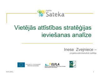 Vietējās attīstības stratēģijas ieviešanas analīze