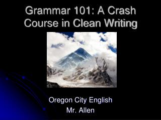 Grammar 101: A Crash Course in Clean Writing