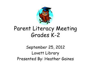 Parent Literacy Meeting Grades K-2